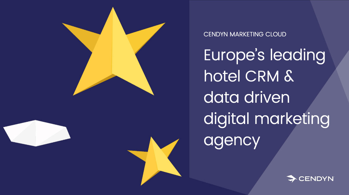 Cendyn is Europe's Leading Hotel CRM Technology Provider & Data Driven Marketing Agency for 2019