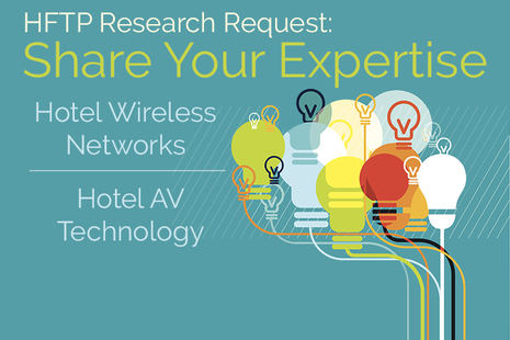 HFTP Seeking Tech Experts for Research Input