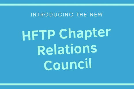 New HFTP Chapter Relations Council Created to Further Local Initiatives