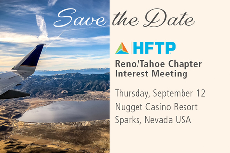 You Are Invited to the HFTP Reno/Tahoe Chapter Interest Meeting