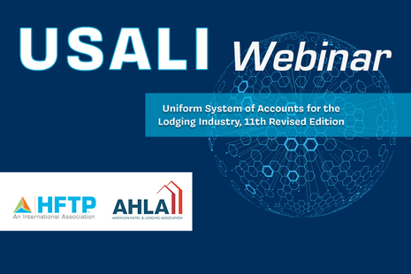 Upcoming HFTP Webinar Will Detail Progress on USALI 12th Edition