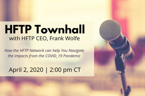 Attend HFTP Townhall with CEO Frank Wolfe on April 2