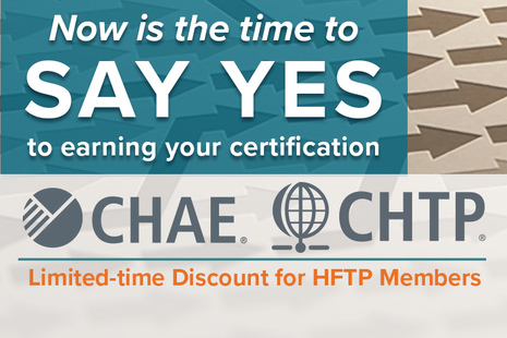 HFTP Offers Special Discount on CHAE and CHTP Certification Programs
