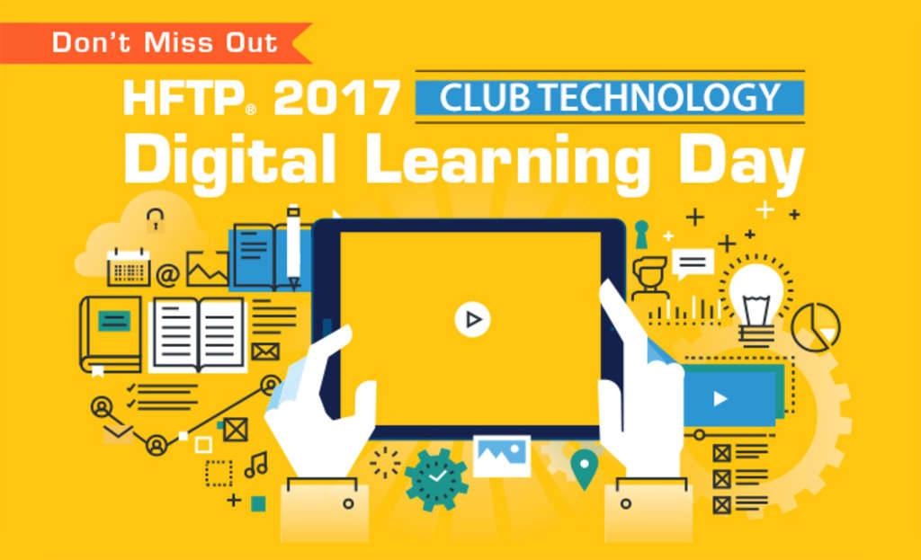 Register Today for HFTP's first annual Club Technology Digital Learning Day