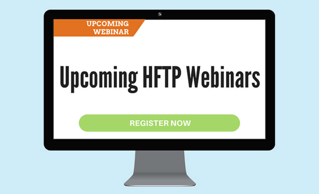 Upcoming HFTP Webinars