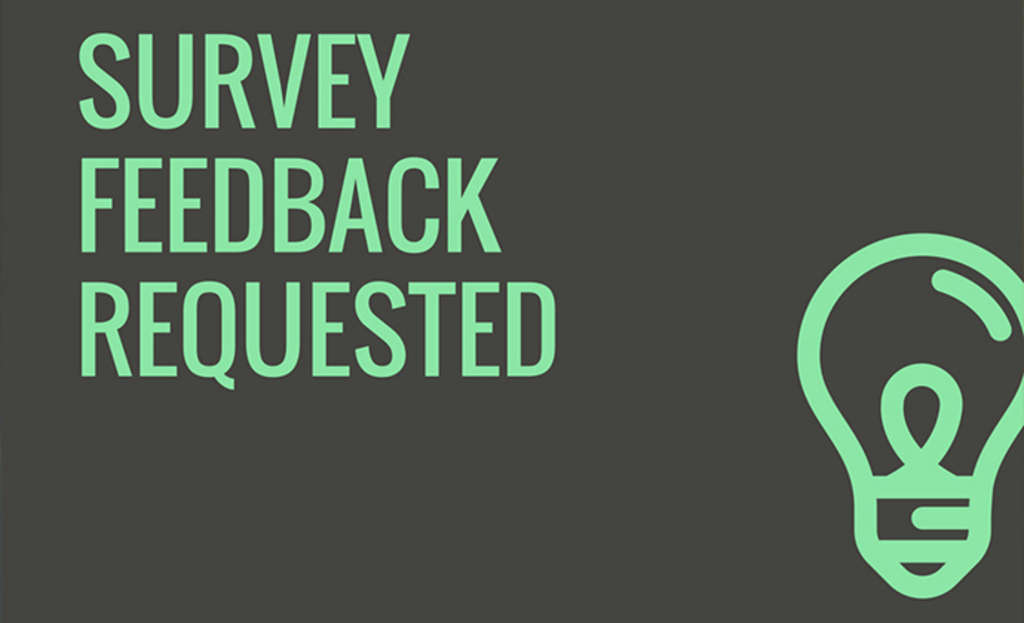 Give The Gift of Feedback by Taking a Quick Survey