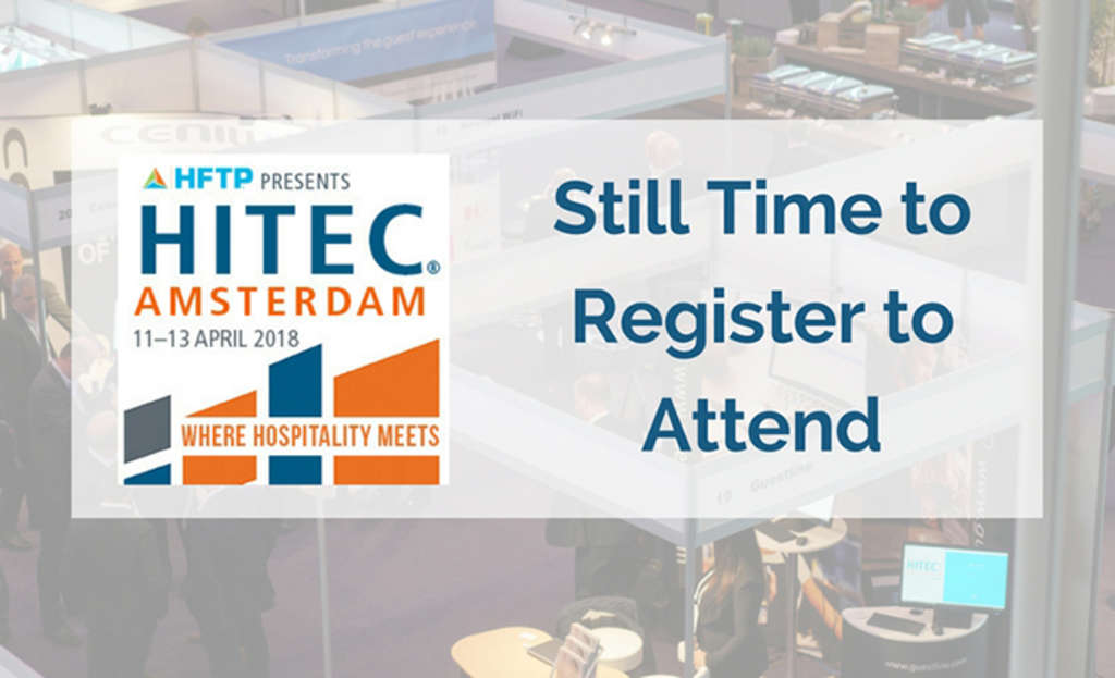 Still Time to Register for HITEC Amsterdam 2018
