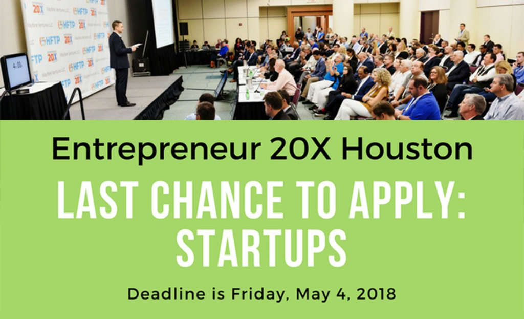 Last Chance for Startups to Apply to Compete in Entrepreneur 20X (E20X) at HITEC Houston