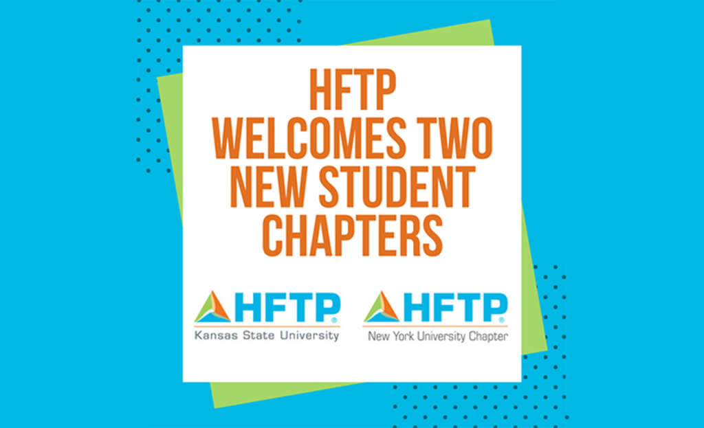 HFTP Welcomes New Student Chapters