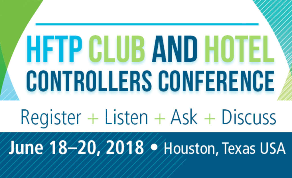 Register Now: HFTP Club and Hotel Controllers Conference 2018