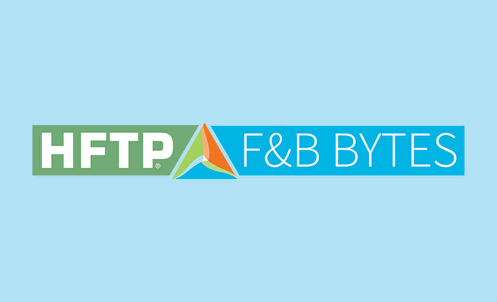 HFTP Launches New F&B Bytes Site, an Addition to its Online News Portfolio