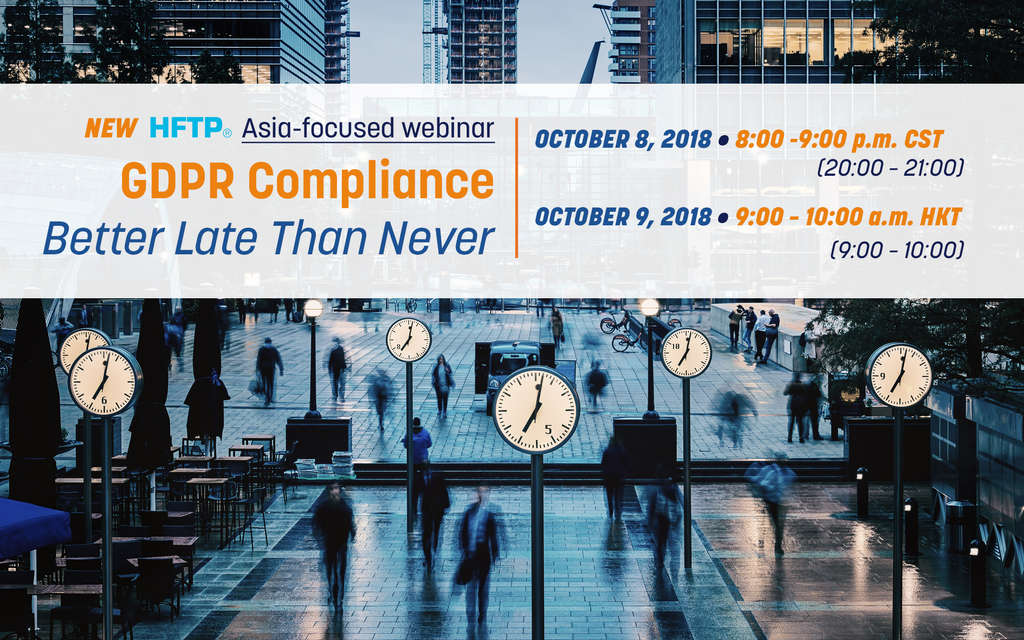 Asia-focused Webinar: GDPR Compliance — Better Late Than Never