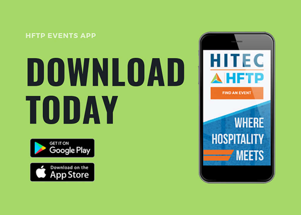 Download the HFTP Events Mobile App for the 2018 HFTP Annual Convention